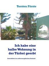 Ich habe eine halbe Wohnung in der Türkei geerbt