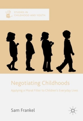 Negotiating Childhoods