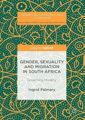 Gender, Sexuality and Migration in South Africa