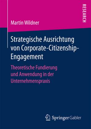 Strategische Ausrichtung von Corporate-Citizenship-Engagement