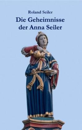 Die Geheimnisse der Anna Seiler