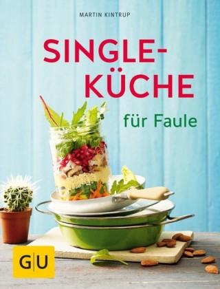 Singleküche für Faule