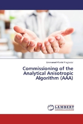 Commissioning of the Analytical Anisotropic Algorithm (AAA)