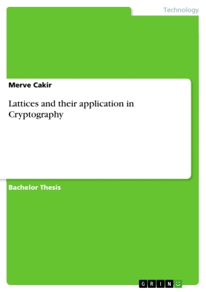 Lattices and their application in Cryptography