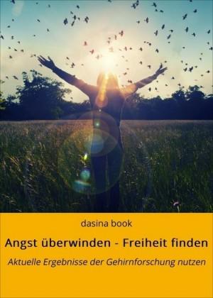 Angst überwinden - Freiheit finden