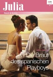 Die Braut des spanischen Playboys