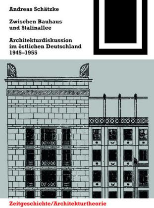 Zwischen Bauhaus und Stalinallee