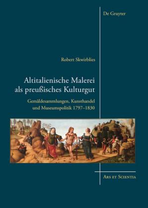 Altitalienische Malerei als preußisches Kulturgut