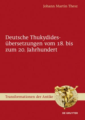 Deutsche Thukydidesübersetzungen vom 18. bis zum 20. Jahrhundert