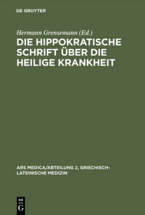 Die hippokratische Schrift Über die heilige Krankheit