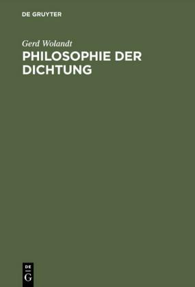 Philosophie der Dichtung