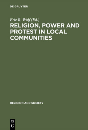 Religion, Power and Protest in Local Communities