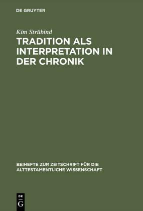 Tradition als Interpretation in der Chronik
