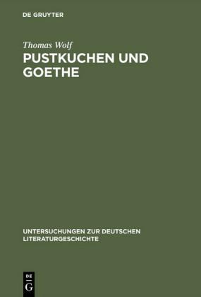 Pustkuchen und Goethe