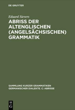 Abriss der altenglischen (angelsächsischen) Grammatik