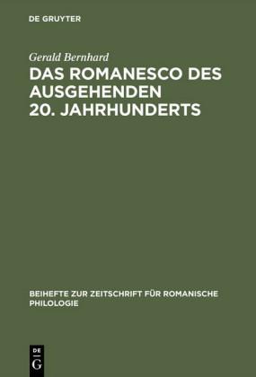 Das Romanesco des ausgehenden 20. Jahrhunderts