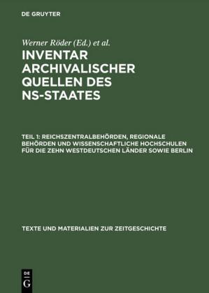Reichszentralbehörden, regionale Behörden und wissenschaftliche Hochschulen für die zehn westdeutschen Länder sowie Berlin