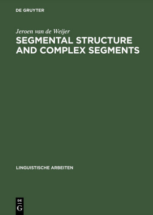 Segmental Structure and Complex Segments