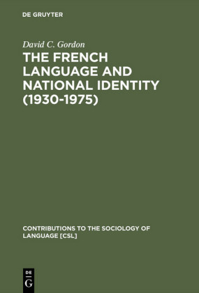 The French Language and National Identity (1930-1975)