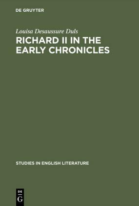 Richard II in the early chronicles