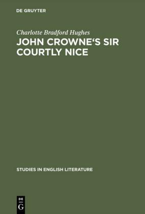 John Crowne's Sir Courtly Nice