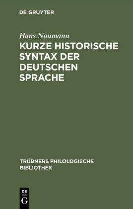 Kurze historische Syntax der deutschen Sprache