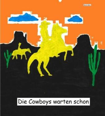 Die Cowboys warten schon