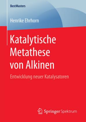 Katalytische Metathese von Alkinen