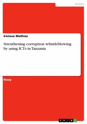 Strenthening corruption whistleblowing by using ICTs in Tanzania