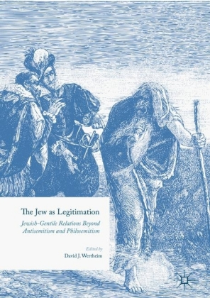 The Jew as Legitimation