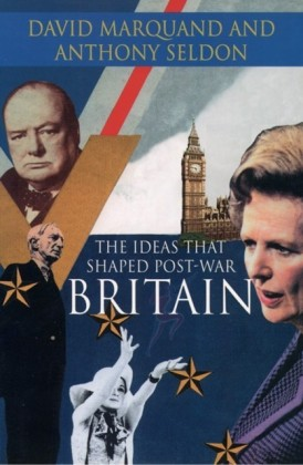 Ideas That Shaped Post-War Britain