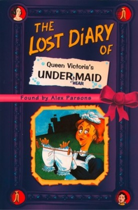Lost Diary of Queen Victoria's Undermaid