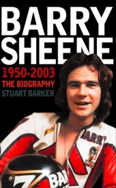 Barry Sheene 1950-2003: The Biography (Text Only)