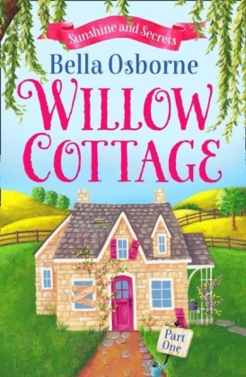 Willow Cottage - Part One