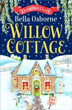 Willow Cottage - Part Two