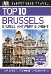 DK Eyewitness Top 10 Travel Guide Brussels, Bruges, Antwerp & Ghent