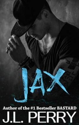 Jax (A Bastard Novel)