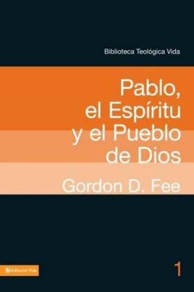 Pablo, el Espiritu y el pueblo de Dios