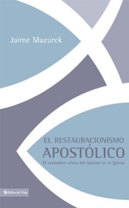 El restauracionismo apostolico