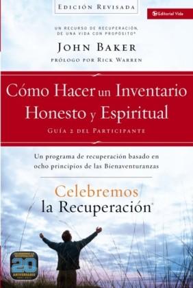 Celebremos la recuperacion Guia 2: Como hacer un inventario honesto y espiritual