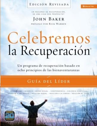 Celebremos la recuperacion Guia del lider - Edicion Revisada
