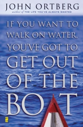 Si quieres caminar sobre las aguas tiene que salir de la barca