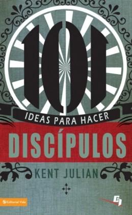 101 Ideas para hacer discipulos