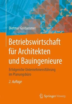 Betriebswirtschaft für Architekten und Bauingenieure