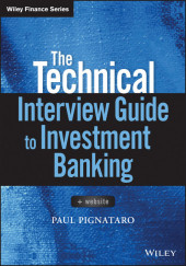 The Technical Interview Guide to Investment Banking,