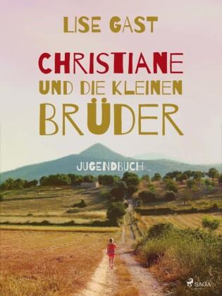 Christiane und die kleinen Brüder