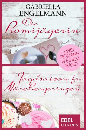 Die Promijägerin/Jagdsaison für Märchenprinzen