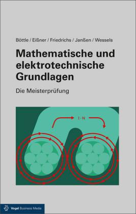 Mathematische und elektrotechnische Grundlagen