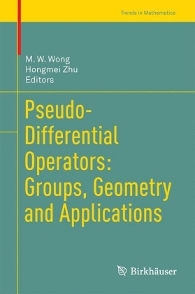 Pseudo-Differential Operators: Groups, Geometry and Applications