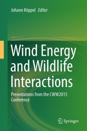 Wind Energy and Wildlife Interactions
